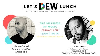 Let's DEW Lunch Webinar with Arabian Prince and Hisham Dahud (June 12, 2020)