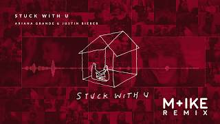 Download Lagu Ariana Grande Justin Bieber - Stuck with U M ike Remix MP3