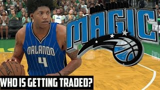 NBA 2K17 Magic MyGM   First Trade Incoming, Who is Out?