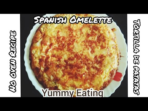 how-to-make-spanish-omelette-or-tortilla-de-patata-at-home-easy-breakfast-recipe-yummy-eating