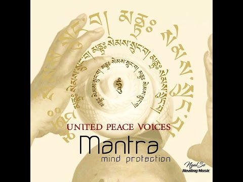 Mantra Mind Protection-United Peace Voices-Relax and Meditation-Inner Peace-Positive Energy