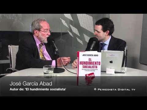 Entrevista PD. José García Abad ('El hundimiento socialista')
