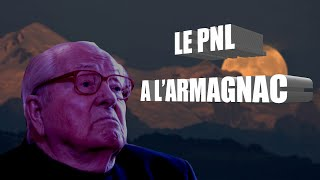 LE PNL - A L'ARMAGNAC