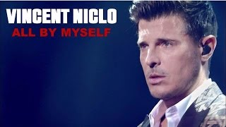 Vincent Niclo | All by myself (live officiel)