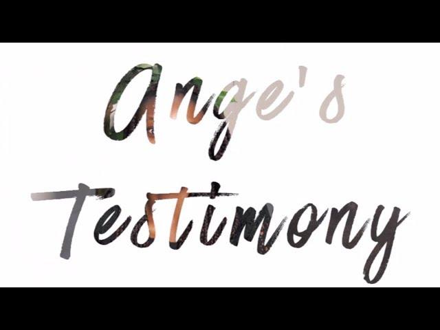 Acts Church - Ange's Testimony