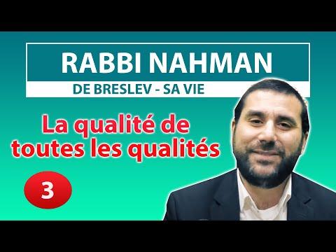 CONSEIL ET HISTOIRE DE VIE 3 - La qualité de toutes les qualités - Rav Avraham Meir Levy