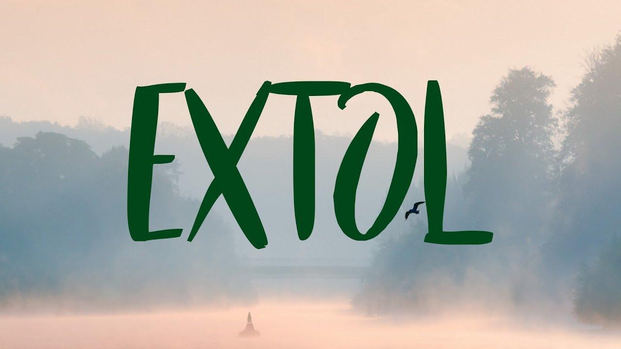 Extol Meaning, Extol Definition And Extol Pronunciation