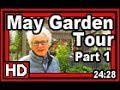 May Garden Tour Part 1 - Wisconsin Garden Video Blog 877