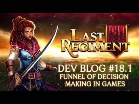 Last Regiment - Dev Blog #18.1: The Funnel of Decision Making in Games
