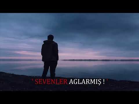 Arsız Bela - Sevenler Aglarmış (WhatsApp Durumu) #1