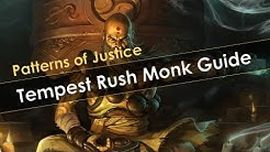 Diablo 3 Season 20 Patterns of Justice Tempest Rush Monk Build Guide