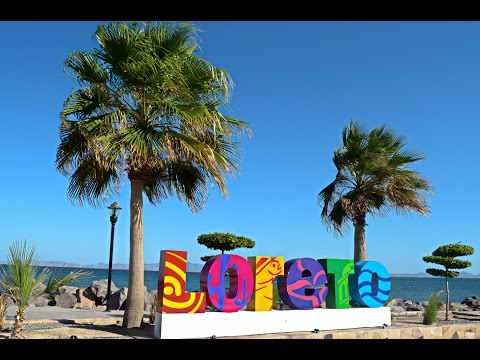 #81 - Traveling Baja - Loreto, Mexico