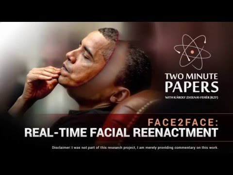 Face2Face: Real-Time Facial Reenactment | Two Minute Papers #63