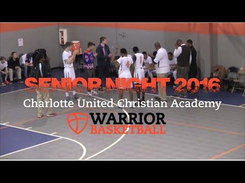 Senior Night 2016 Highlights - Charlotte United Christian Academy