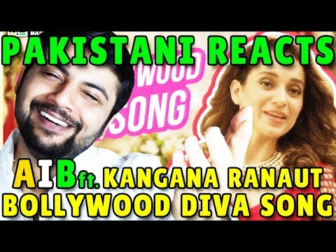 Pakistani Reacts to The Bollywood Diva Song - AIB feat. Kangana Ranaut