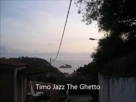 Timo Jazz The Ghetto