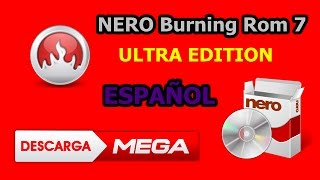 Como Descargar e Instalar NERO Burning Rom Ultra Edition Full Español