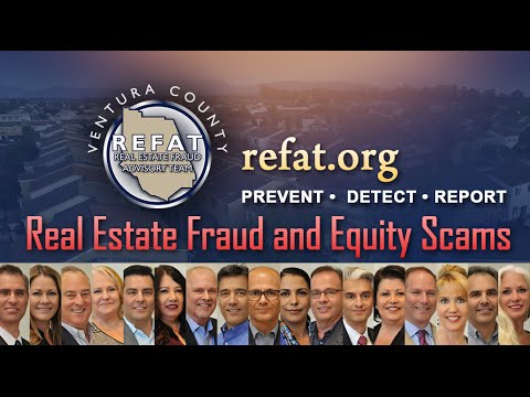 Prevent Real Estate Fraud and Equity Scams | Ventura County's REFAT