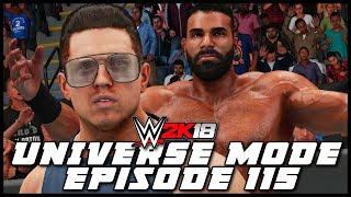 WWE 2K18 | Universe Mode - 'BRINGING THE HEAT!' | #115