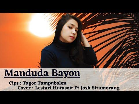 Manduda Bayon - cover by Tari Hutasoit Feat Josh Situmorang