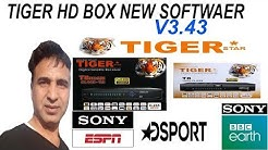 Tiger 🐯 T3000 Extra latest software