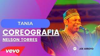 TANIA - JOE ARROYO - COREOGRAFÍA ZUMBA BY NELSON TORRES - FLOW FIT DANCE