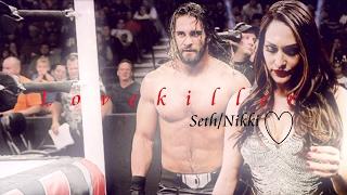 Seth Rollins   Nikki Bella ~Lovekiller