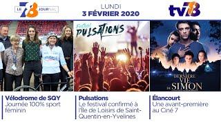 7/8 Le Journal. Edition du lundi 3 février 2020