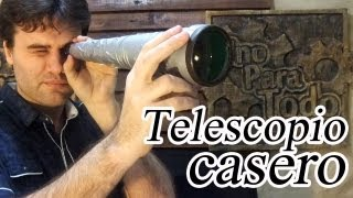 Repeat youtube video Como hacer un catalejo o largavista casero (Telescopio)