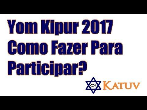 Yom Kippur 2017  - Como Participar do Jejum de 24 horas