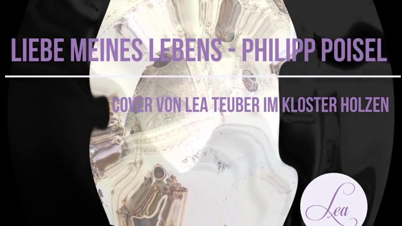 Liebe meines Lebens - Philipp Poisel Cover - Sängerin Lea