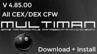 MultiMAN 4.85.00 For PS3 CEX/DEX CFW (Hybrid Firmware) PS3HEN