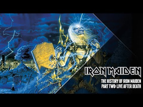the-history-of-iron-maiden---part-two