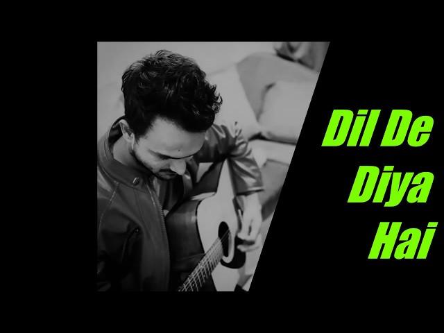 Dil De Diya Hai Reprise Cover   Anand Raj   Masti