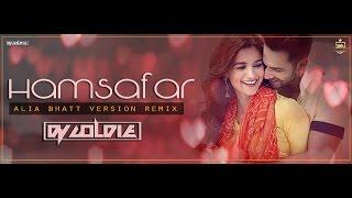 "Humsafar Remix | Varun Dhawan, Alia Bhatt | ""Badrinath Ki Dulhania""| DJ Goldie | T-Series"