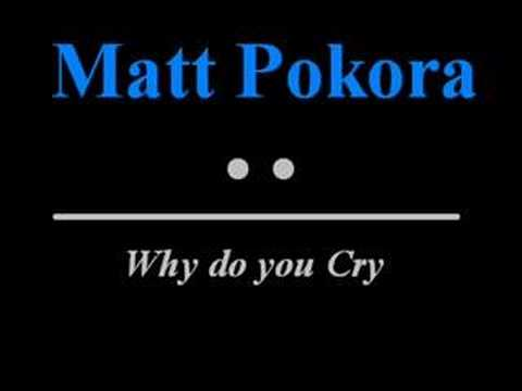 Matt Pokora - Why do you Cry
