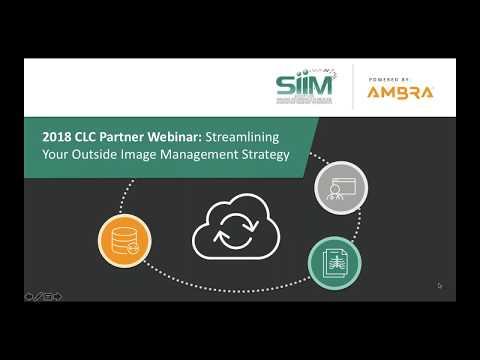 2018 CLC Partner Webinar: Streamlining Your Outside Image Management Strategy