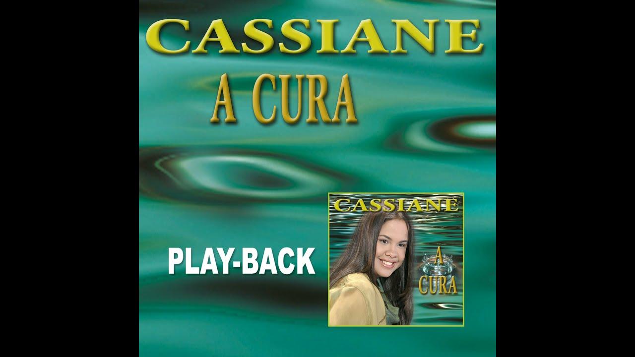 A BAIXAR PLAYBACK CASSIANE CURA