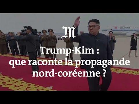 Trump-Kim : ce que dit la propagande nord-coréenne
