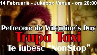 "Trupa Taxi - Te iubesc ""NonStop"" - PROMO"