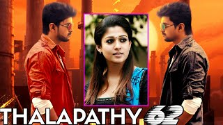 Nayanthara To Act With Vijay In #Thalapathy62 - Vijay 62 Latest Update | My Album Song Update🤗