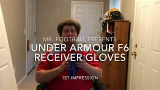 Under Armour F6 Receiver Gloves - 1st Impression