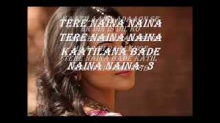 Tere Naina Jai ho full song Lyrics | 2014