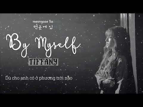 [Vietsub - Roman - Hangul] By Myself (Ja Myung Go OST) - Tiffany (SNSD) #HappyBirthdayTiffany