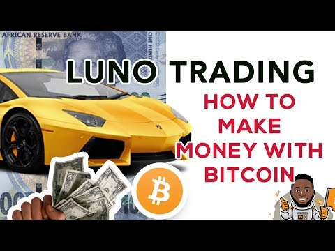 Luno Trading -  How To Make Money Trading Bitcoin