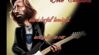 wonderful tonight (acoustic cover)