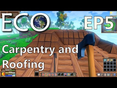 ECO | EP 5 | Carpentry and Roofing | Multiplayer ECO (S1)