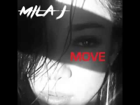 Mila J - Move [New Song]