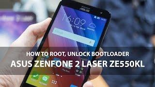 How to Root, Unlock Bootloader Asus Zenfone 2 Laser ZE550KL