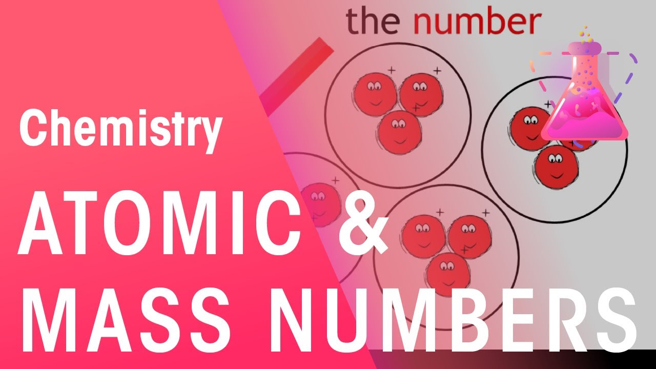 Atomic Number And Mass Number Chemistry Fuse School Youtube